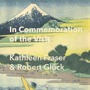 Fraser & Glück - IN COMMEMORATION OF THE VISIT