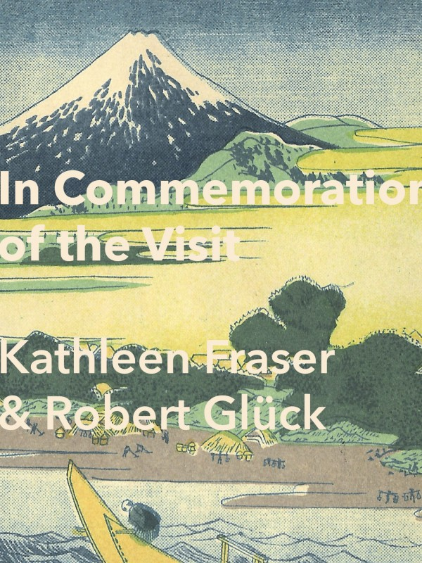 Fraser & Glück – IN COMMEMORATION OF THE VISIT