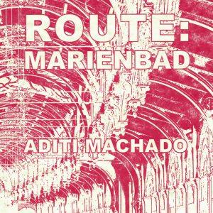 Machado - ROUTE: MARIENBAD